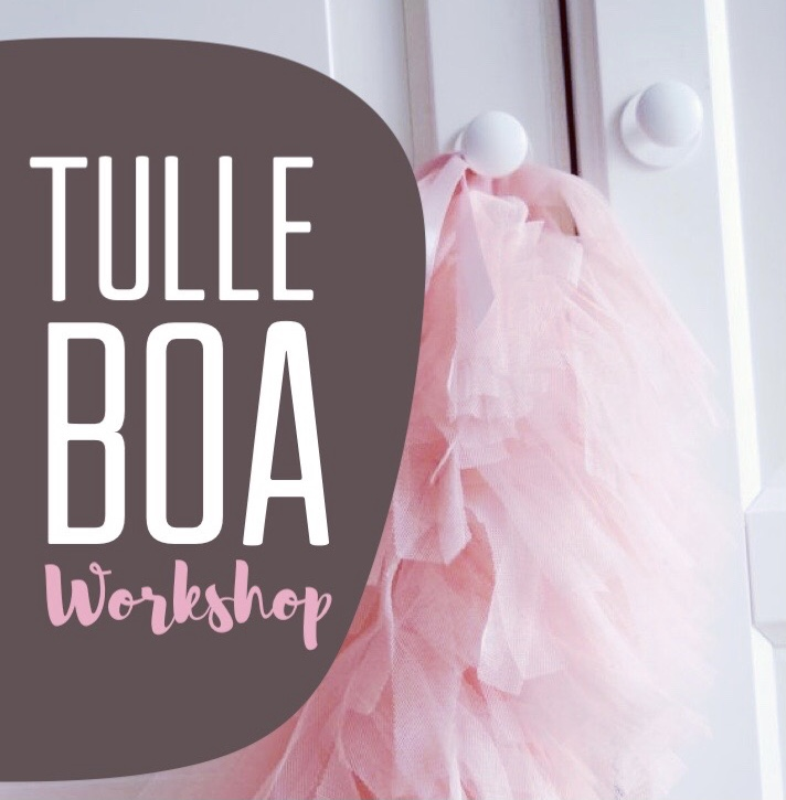 Tulle Boa Workshop